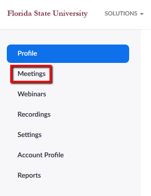 Link to access Meetings menu for your Zoom Account.
