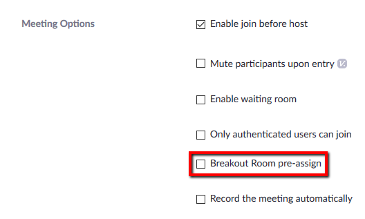 Location of Breakout Room pre-assign option.