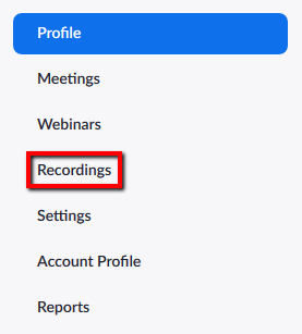 Location of Recordings button within Zoom account menu.