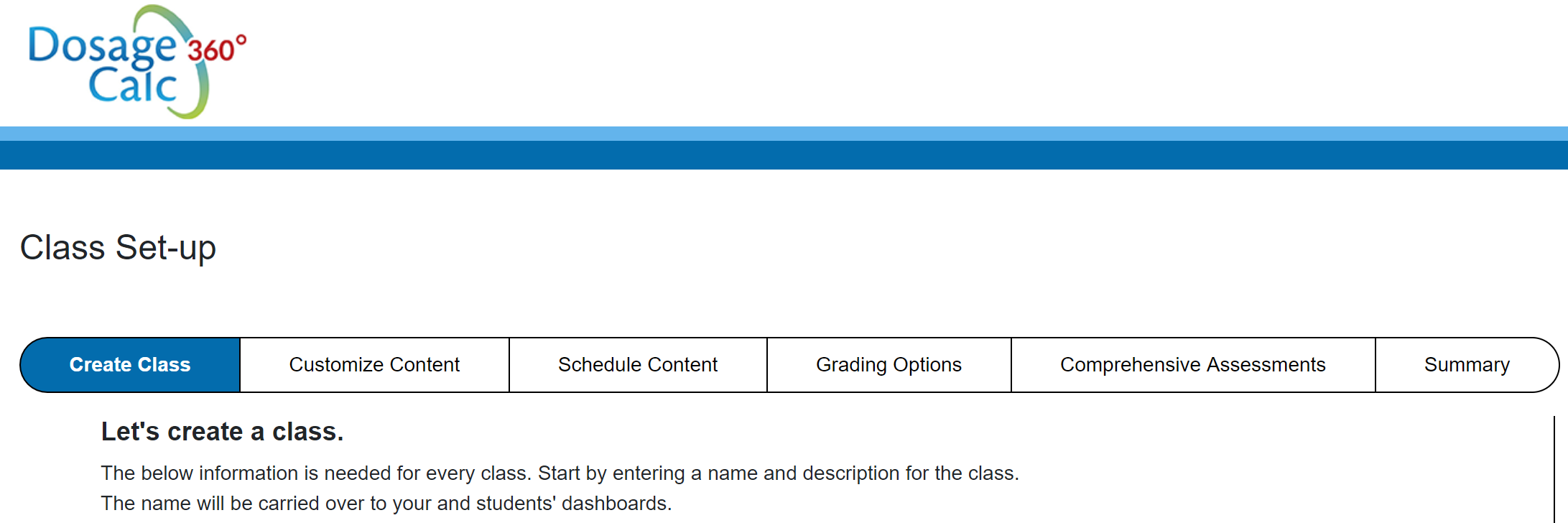 Screenshot of class set-up page in Dosage Calc 360 that shows the first screen in the process of creating a class.