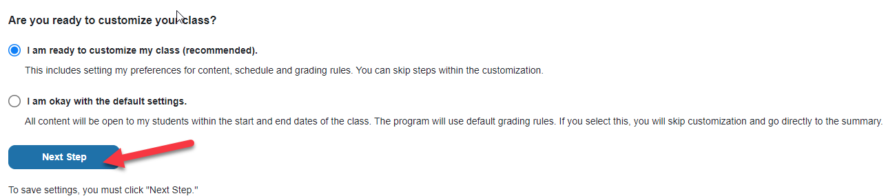 """Screenshot of """"I am ready to customize my class"""" option selected"""