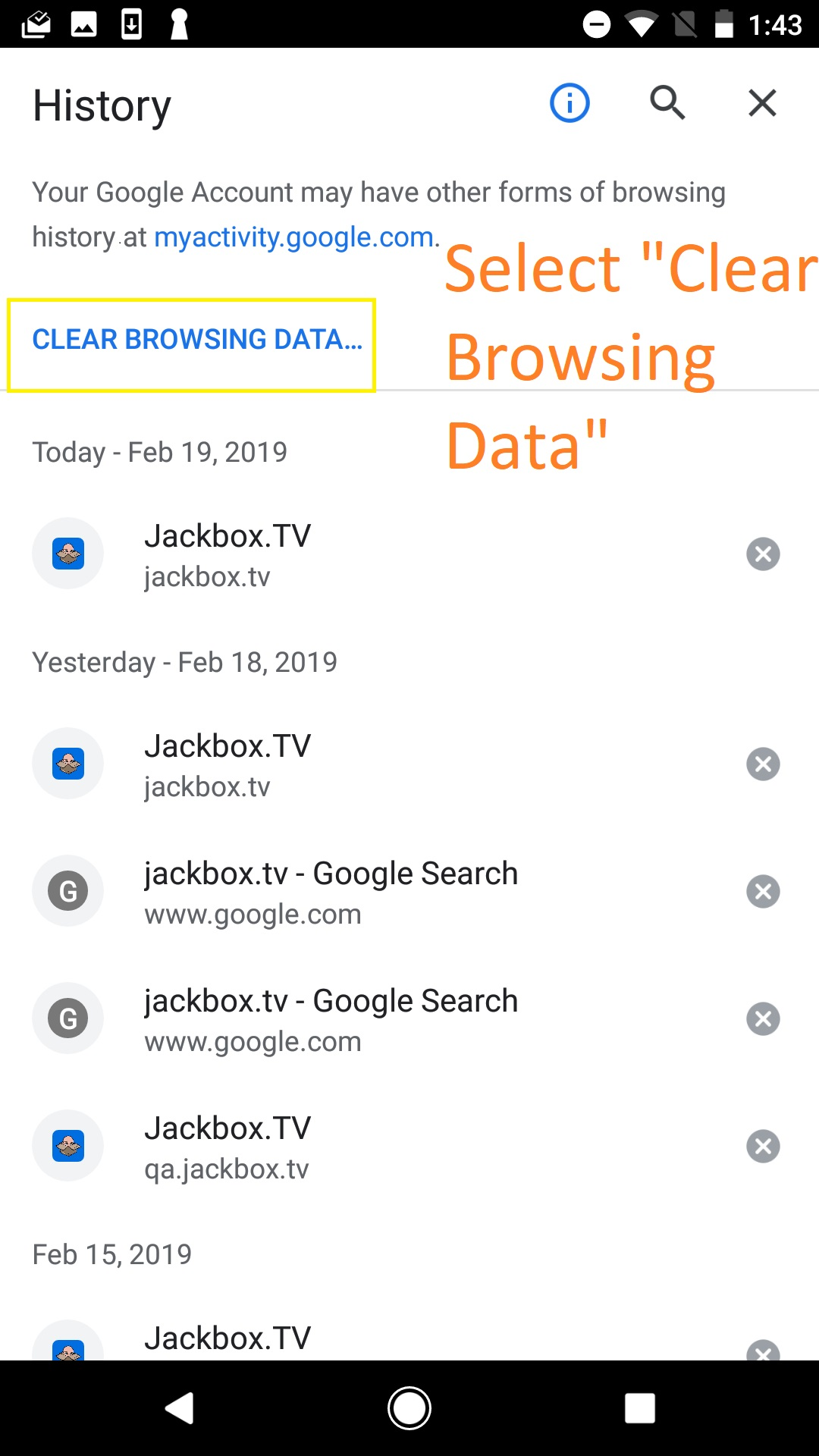 """History submenu. Text: select """"Clear Browsing Data"""". This link is in blue near the top left of the History page."""
