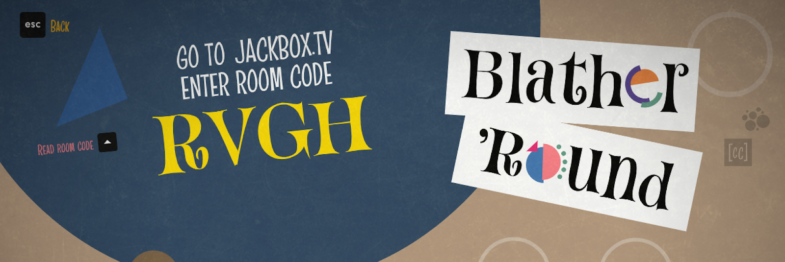 """Screencap of Blather Round, cropped to show the room code. Image reads """"go to Jackbox.tv, enter room code RVGH"""" with the code itself in large yellow letters."""