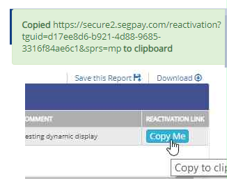 Copying a Reactivation link in the Recent Cancel/Expires report.